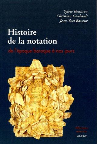 Histoire de la notation : De l'poque baroque  nos jours