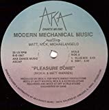 Pleasure Dome [Vinyl Single 12'']