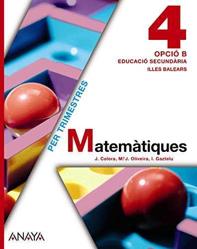 Matemàtiques 4. Opció B. (Matemàtiques - Opció B)