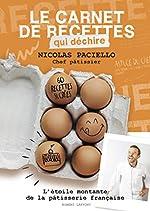 Le Carnet de recettes qui déchire de Nicolas PACIELLO