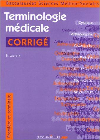 La terminologie médicale, première et terminale SMS : Corrigés