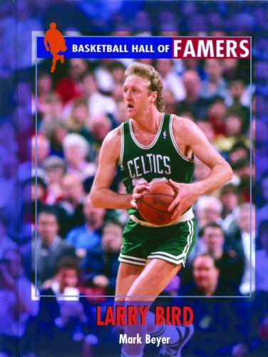 Larry Bird (Basketball Hall of Famers) by Mark Beyer (2002-01-01) par Mark Beyer
