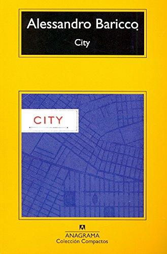 City (Compactos) por Alessandro Baricco