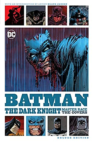Batman: The Dark Knight: Master Race - The Covers Deluxe
