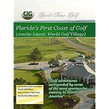 Good Time Golf - Florida's First Coast of Golf [OV]