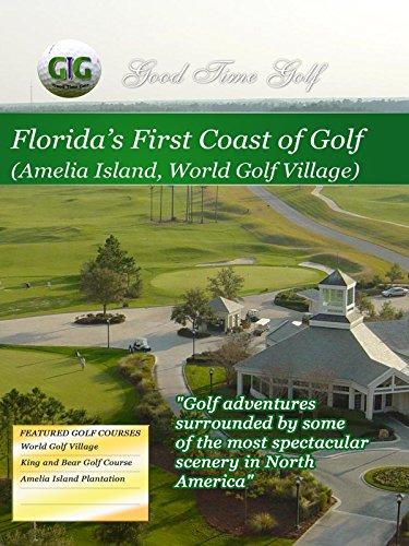 Plantation Golf (Good Time Golf - Florida's First Coast of Golf [OV])