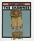 The Shawnee (First Book)