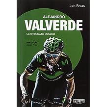 Alejandro Valverde: La leyenda del imbatido