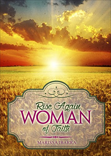 Rise Again, Woman of Faith