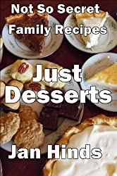 Just Desserts (Not So Secret Family Recipes Book 3) (English Edition)