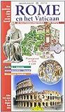 Roma e il Vaticano. Ediz. olandese (Guida-Prima visita)