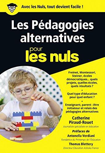 Les Pdagogies alternatives pour les Nuls poche