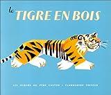 Le Tigre en bois