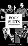 Book Shots Anthology : 31 book shots by Voice Verso