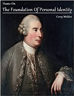 hume on personal identity Locke and hume on personal identity: moral and religious differences ruth  boeker penultimate version please cite published version published in hume .