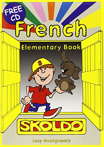 Skoldo elementary (libro+CD): Primary French Language Activity Book: Elementary Pupil's Book