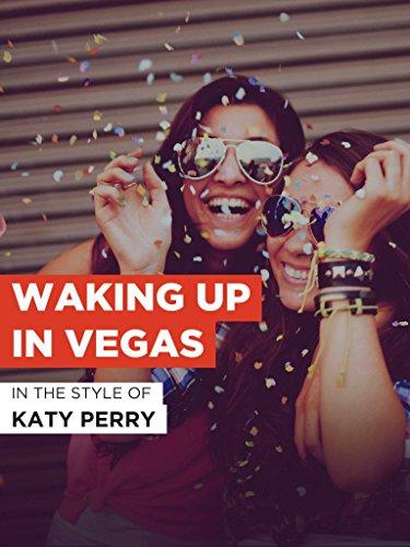 Waking Up In Vegas im Stil von
