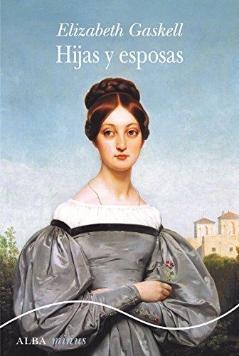 Hijas y esposas (Minus nº 66) por Elizabeth Gaskell