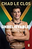 Unbelievable!: A book about family, values and perseverance