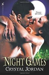 Night Games by Crystal Jordan (2012-04-04)