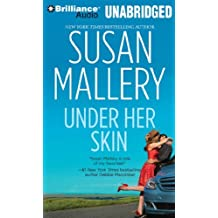 Under Her Skin (Lone Star Sisters Series) by Susan Mallery (2010-08-30)