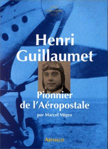 henri-guillaumet-pionnier-de-laeropostale