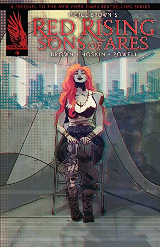 Pierce Brown's Red Rising: Sons Of Ares #5 (of 6)