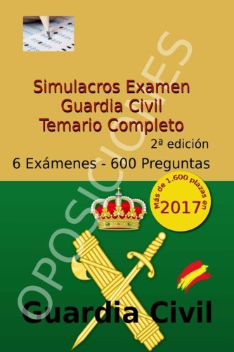 Simulacros Examen Guardia Civil: Test Completos - Temario Escala Cabos y Guardias: Volume 3 (Test Oposiciones Guardia Civil)