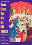 You Can Ta Ka Di Mi This!: Improve An...