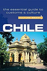 Chile - Culture Smart!: The Essential Guide to Customs & Culture by Caterina Perrone (2007-06-01)