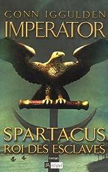 Imperator, Tome 2 : Spartacus, roi des esclaves