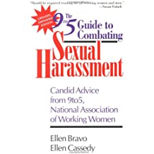 The 9to5 Guide to Combating Sexual Harassment: Candid Advice from 9to5, the National Association of Working Women