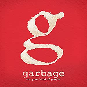 GARBAGE-NOT YOUR...PEOPLE CDA