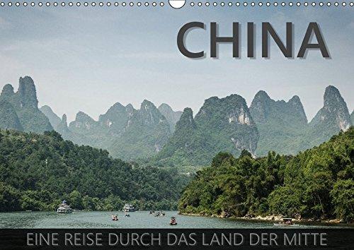 China - Eine Reise durch das Land der Mitte (Wandkalender 2017 DIN A3 quer): Mit besten Fotos für Freunde fernöstlicher Kultur und Regionen (Monatskalender, 14 Seiten ) (CALVENDO Orte)