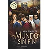 Un mundo sin fin by ken (1949 - ) Follett (2012-09-12)