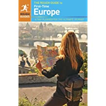 The Rough Guide to First-Time Europe by Doug Lansky (2013-02-04)