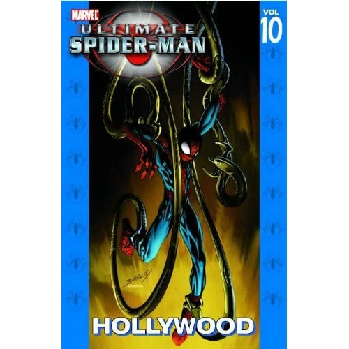 Ultimate Spider-Man - Volume 10: Hollywood by Brian Michael Bendis (June 04,2008)
