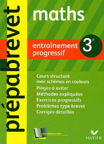 Mathématiques 3e : Entraînement progressif