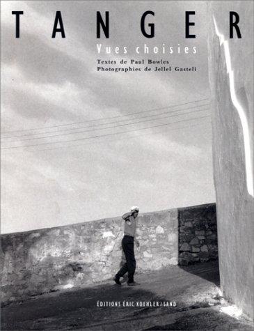 Tanger : vues choisies