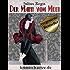 Der Mann vom Meer: Maurice Wallion ermittelt. Ein Schwedenkrimi aus den 1920er Jahren (krimischaetze.de 6)