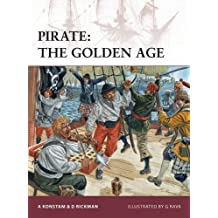 Pirate: The Golden Age (Warrior) by Angus Konstam (2011-09-20)