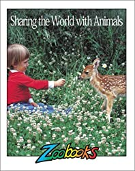 Sharing the World With Animals (Zoobooks Series) by Marjorie Shaw (1995-06-02)