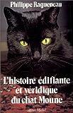 Telecharger Livres L Histoire edifiante et veridique du chat Moune (PDF,EPUB,MOBI) gratuits en Francaise