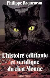 L'Histoire édifiante et véridique du chat Moune