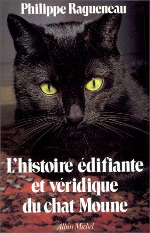 L'Histoire difiante et vridique du chat Moune