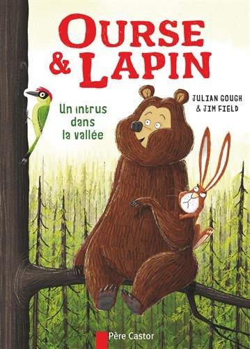 Ourse & Lapin : Un intrus dans la vallée
