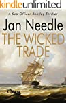 The Wicked Trade (Sea Officer William...