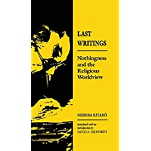 Nishida: Last Writing Paper: Nothingness and the Religious Worldview