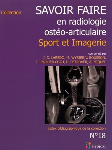 Savoir faire en radiologie ostéo-articulaire : Sport et imagerie