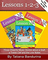 Little Music Lessons for Kids: Lessons 1-2-3: Three Cheerful Music Stories about a Staff, a Treble Clef and the Line Notes by Tatiana Bandurina (2013-05-16)